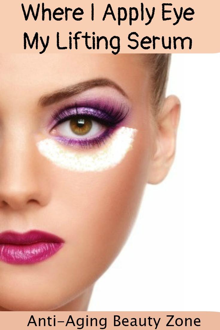 Where to apply eye lift serum to reduce under eye puffiness